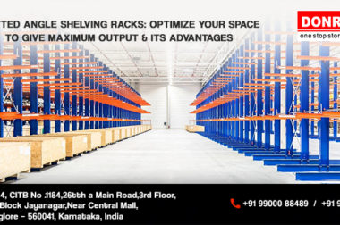 Slotted Angle Racks: Creating A Change In The Storage World