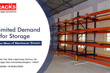 Unlimited Demand For Storage: The Common Woe For All Warehouse Owners