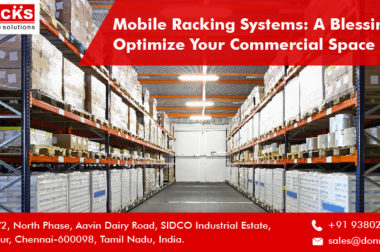 Mobile Racking Systems: A Blessing To Optimize Your Use Of Commercial Space