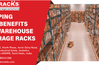 Reaping The Benefits Of Warehouse Storage Racks